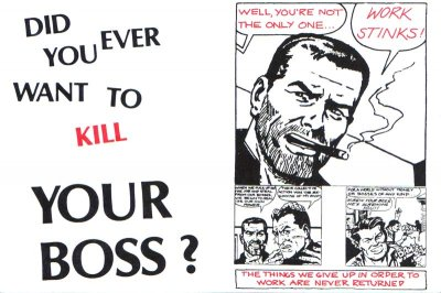 Did you ever want to kill your boss?